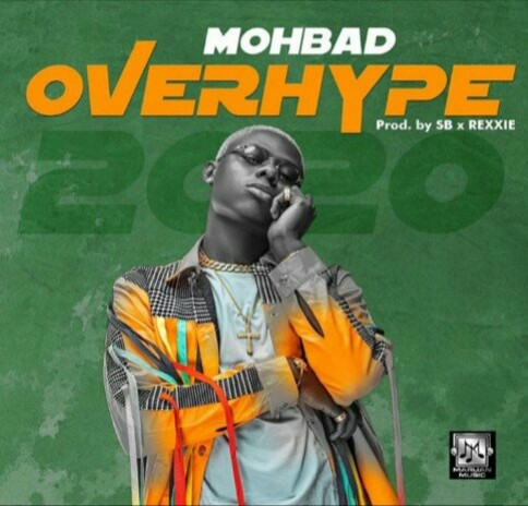 Photo of [Music] Mohbad — Overhype mp3 Download