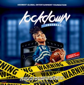 Photo of Ugobest Music presents 'Lockdown' Free Beat for all artists to use, with free gift attached