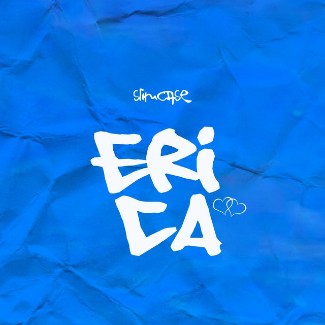 Photo of [Music] Slimcase — Erica mp3 Download