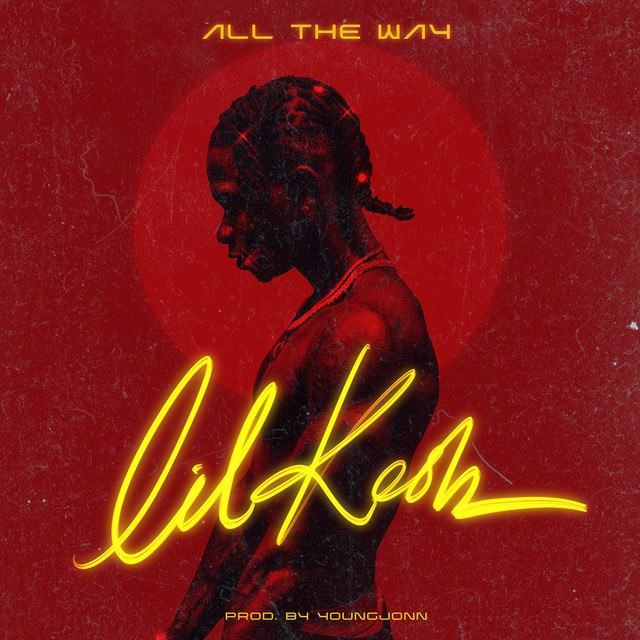 Photo of Lil Kesh — All The Way mp3 Download