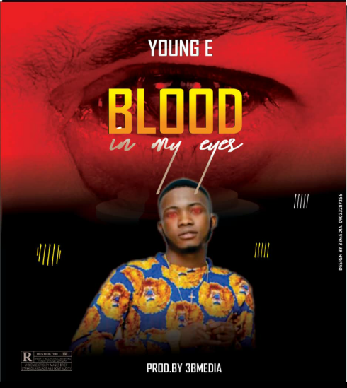 Photo of Young E — Blood In My Eyes mp3 Download
