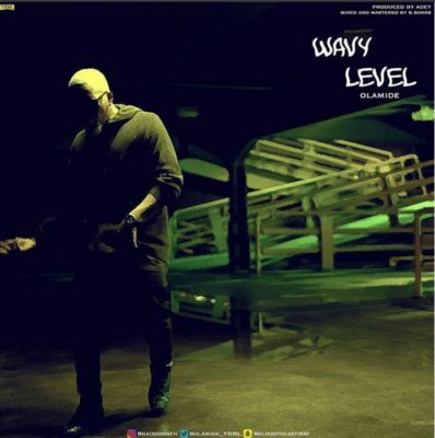 Photo of Olamide — Wavy Level mp3 Download