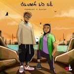 Young Jay Ft. Zlatan — Oluwa Lo Se mp3 Download