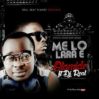 Photo of DJ Real Ft. Olamide — MeLo Lara mp3 Download