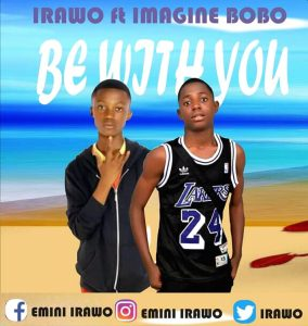 Photo of Irawo Ft. Imagin Bobo – Be With You Mp3 Download