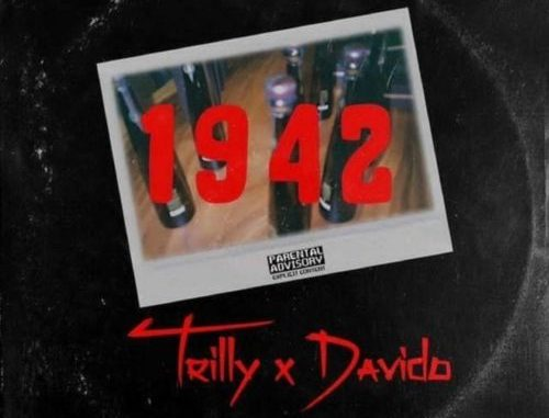 Photo of Trilly Ft. Davido – 1942