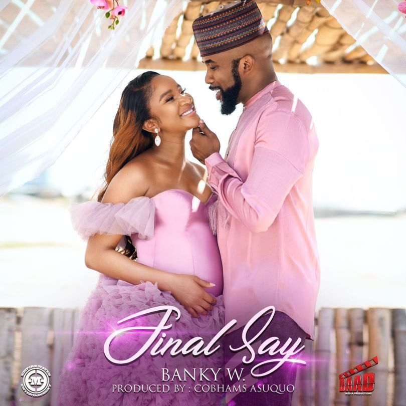 Photo of MUSIC: Banky W – Final Say