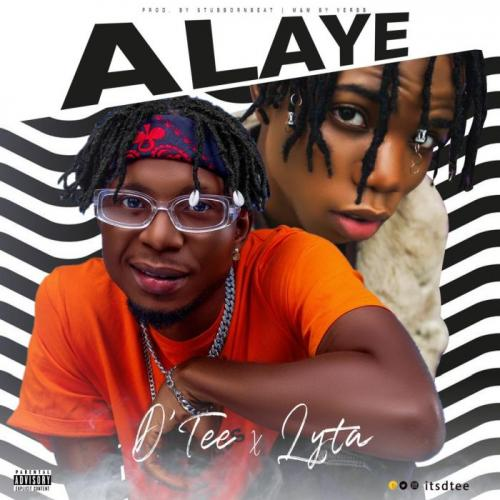 Photo of D'Tee Ft. Lyta – Alaye Mp3 Download