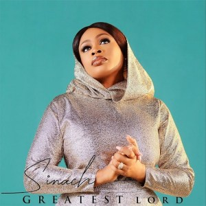 Photo of MUSIC: Sinach – Greatest Lord
