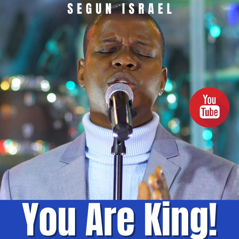 Photo of MUSIC Video: Segun Israel – You Are King