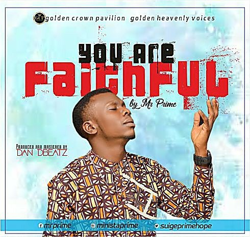 Photo of DOWNLOAD Music: Mr Prime – You Are Faithful