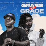 Barry jhay grass to grace